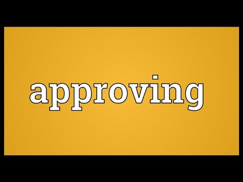 Approving Meaning