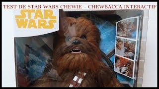 Test de Star Wars Chewie - Chewbacca Interactif