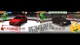 HOW TO GET RICH IN DRIVING SCHOOL 2017 (WITHOUT HACKING)