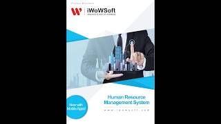 Iwowsoft hrms is an integrated and automated software! designed for companies with 100 active employees or more. download our e-brochure her...