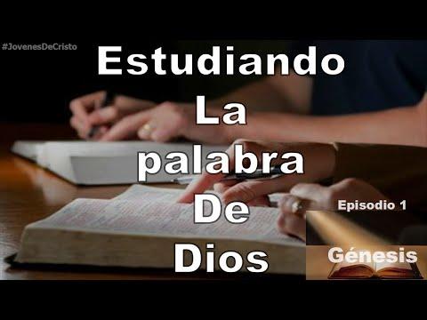 Estudiando la palabra de Dios: Génesis | Episodio 1 | Jóvenes de Cristo