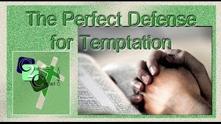 40 Days of Fasting: The Perfect Defense for Temptation