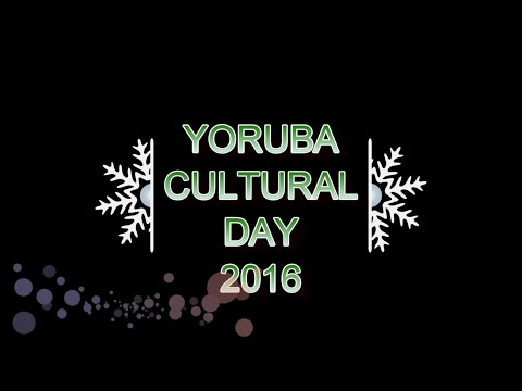YORUBA HERITAGE AND CULTURAL DAY VICTORIA ( 2016 ) - PART A