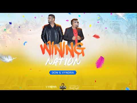 Don & Vyndra - WIning Nation ( 2019 Chutney Soca)