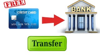 Transfer Money Credit Card Bank Account Free
