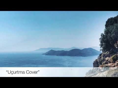Uçurtma (Ceyl'an Ertem - Uçurtma Ft. Cihan Mürtezaoğlu) (cover)