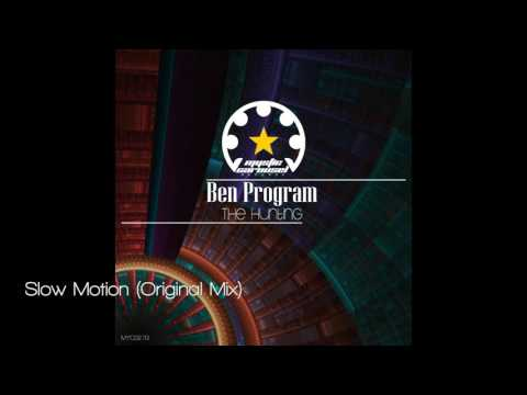 Ben Program - Slow Motion (Original Mix)