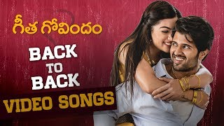 Geetha Govindam Back to Back Video Songs | Vijay Deverakonda | Rashmika | Gopi Sundar | Parasuram