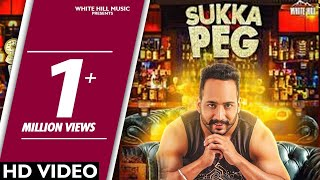 Sukka Peg (Full Video) | Meet Sekhon | White Hill Music | New Punjabi Song 2018