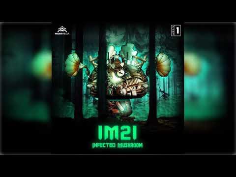 Infected Mushroom - IM 21 Pt. 1 [Full EP] ᴴᴰ