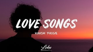 Gambar cover Kaash Paige - Love Songs (Lyrics)