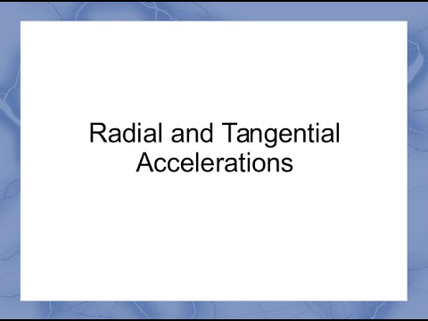 Radial and Tangential Accelerations