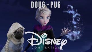 Doug The Pug Disney Compilation