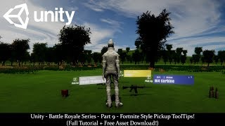 Unity - Battle Royale Series - Part 9a - Fortnite Style Pickup ToolTips! (Tutorial + Free Download!)