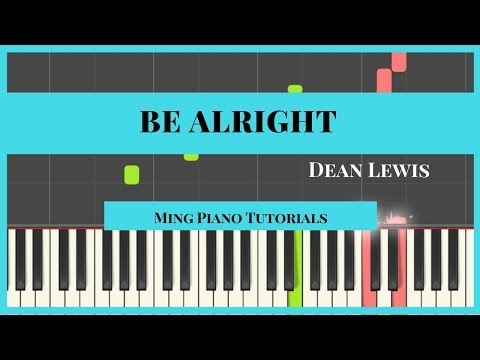 Be Alright - Dean Lewis Piano Cover Tutorial (midi Sheets) Ming Piano Tutorial