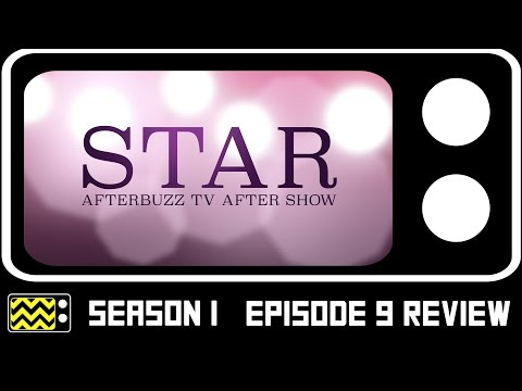 Star Season 1 Episode 9 Review & After Show | AfterBuzz TV