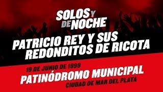 1999/06/19 - Patinódromo Municipal - Ciudad de Mar del Plata (Los Redondos)