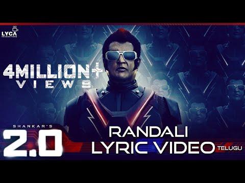 Randali (Lyric Video) - 2.0 [Telugu] | Rajinikanth, Akshay Kumar | A R Rahman | Shankar