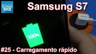 Samsung Galaxy S7 - Carregamento rápido (quanto tempo?)