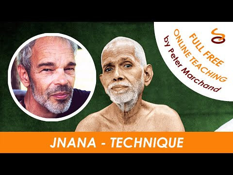 Jnana Technique - Part 1/9 : Just Stop
