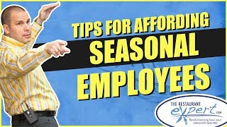 Restaurant Management Tip - When to Hire Seasonal Employees #restaurantsystems