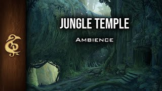 🎧 RPG / D&D Ambience - Jungle Temple | Monsters, Mysterious, Unexplored