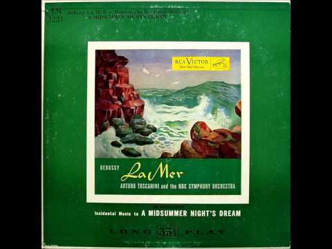 Debussy: La Mer (Arturo Toscanini & NBC Symphony Orchestra - 1950)