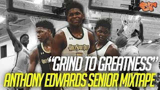 ANTHONY EDWARDS OFFICIAL SENIOR MIXTAPE | GRIND TO GREATNESS