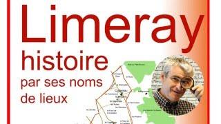 Conférence histoire de Limeray par ses noms de lieux