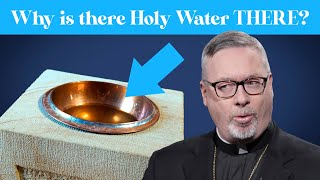 Why is there Holy Water at the door of the church?
