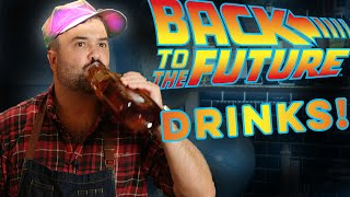 Drinks of Back to the Future  How to Drink