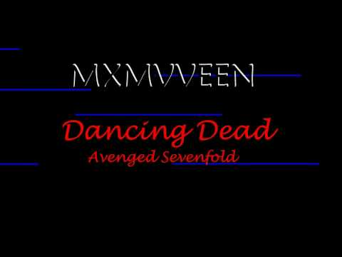 Avenged Sevenfold - Dancing Dead