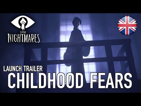 Little Nightmares - PS4/XB1/PC -  Childhood fears (Launch Trailer)