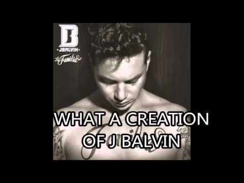 J Balvin What a Creation (Álbum La Familia)