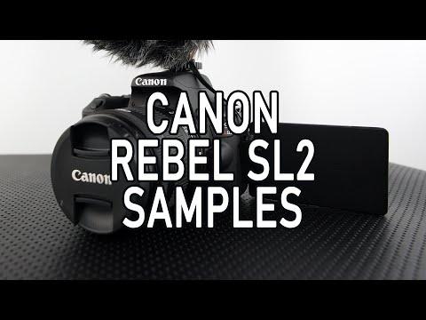 Canon SL2 Sample Photos And Video