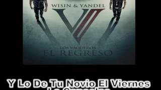 Wisin & Yandel - Tu Olor (Pro Lyrics/Letra) Los Vaqueros 2: El Regreso 2011