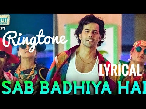 sab-badhiya-hai-song-|-lyrical-ringtone-|-sui-dhaga-|-free-download