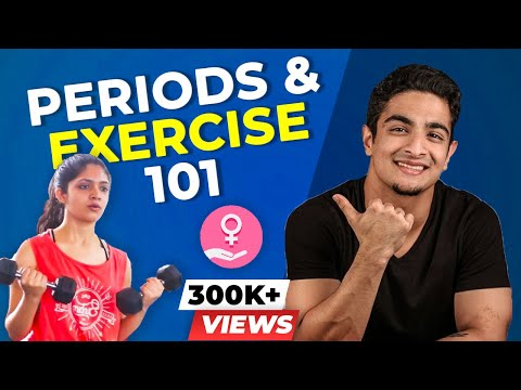 Periods and Exercise 101 | Working out on your period | BeerBiceps Women's Fitness