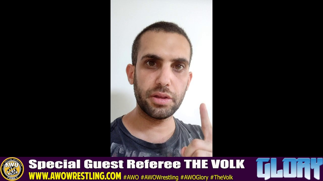 The Volk will make sure everything goes right at AWO Glory