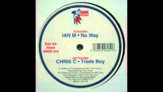 Ian M - No Way