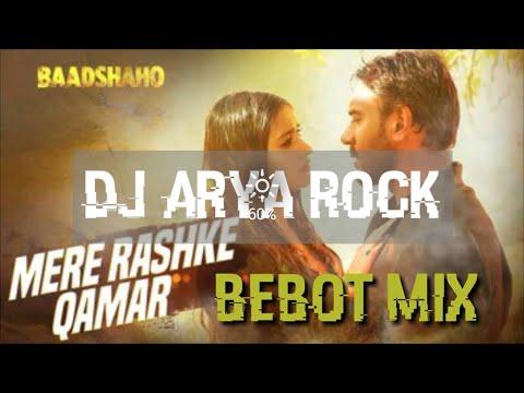 Mere Rashke Qamar ||Dj Remix || Hip Hop Mix || Arya Rock