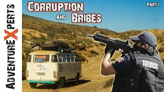 Overlanding Safety: Corruption & Bribes // Adventure Experts