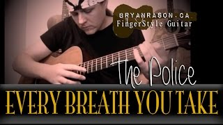 (The Police) Every Breath You Take - Bryan Rason - Solo Fingerstyle Guitar