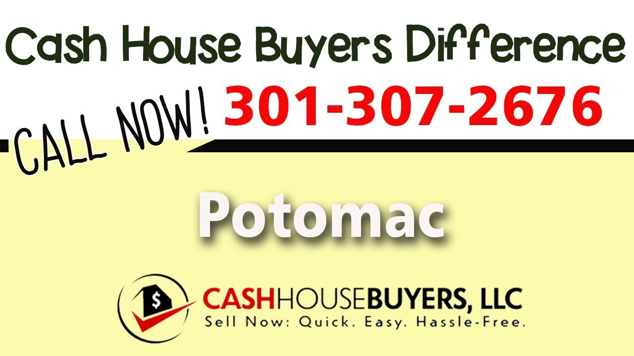 Cash House Buyers Difference in Potomac MD | Call 301 307 2676 | We Buy Houses Potomac MD