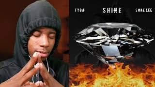 HE SAVED THIS! | Tyga & Swae Lee - Shine (ZEZE Freestyle) | REACTION