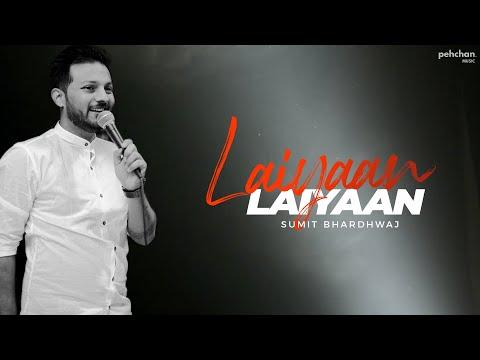 Laiyan Laiyan Main Tere Naal - Unplugged Cover | Sumit Bharadwaj