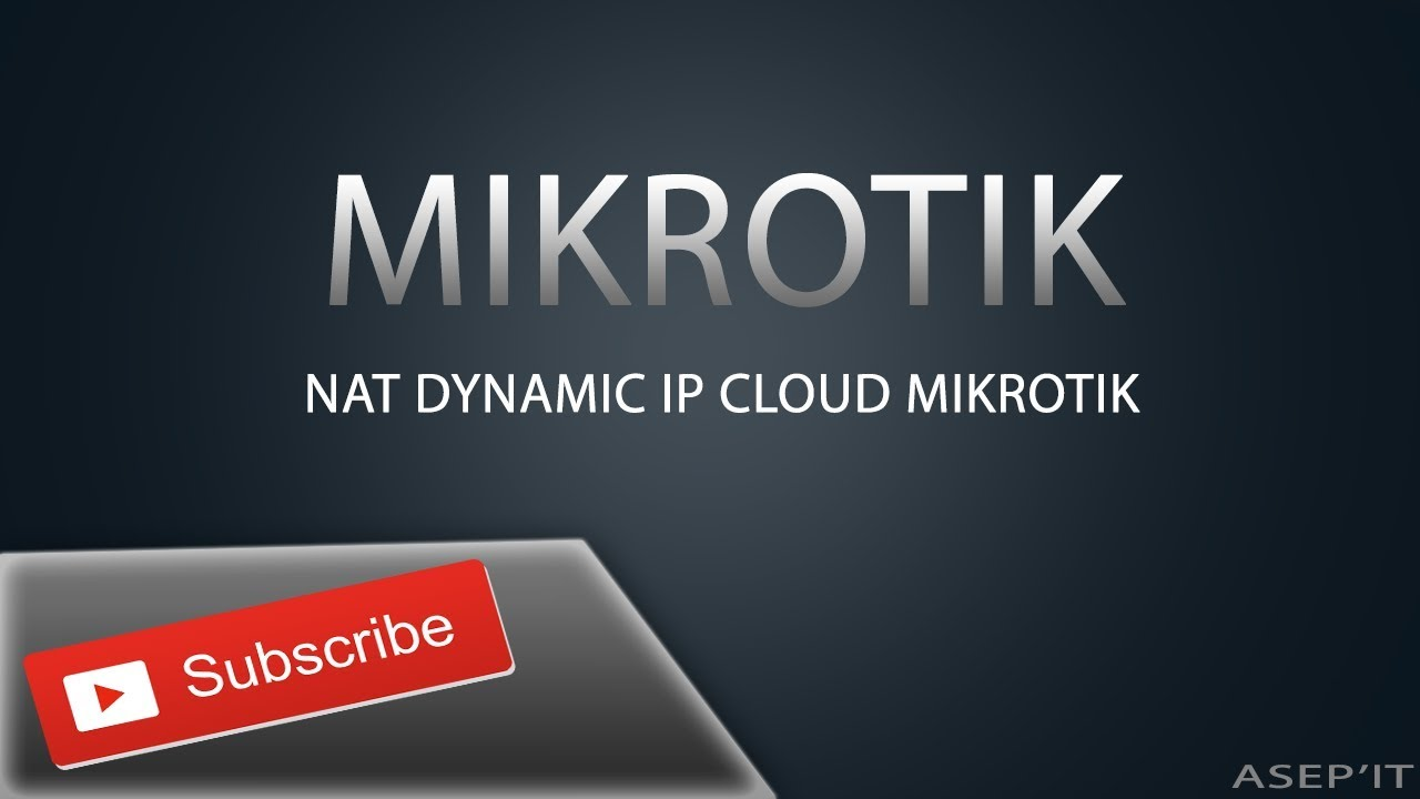 Nat Dynamic IP Cloud Mikrotik