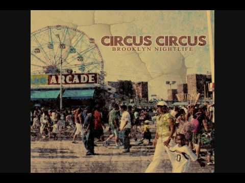 Circus! Circus! - First We Feast, Then We Felony