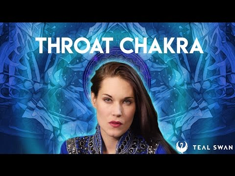 How To Open Your Throat Chakra - Teal Swan -