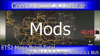 Como Instalar Mods no Euro Truck Simulator 2 - Mapa Brasileiro